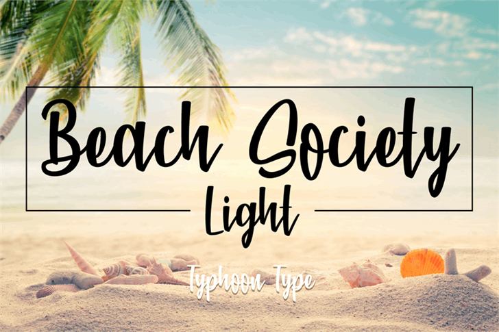 Beach Society Light Font sky handwriting