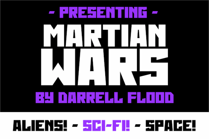Martian Wars font by Darrell Flood