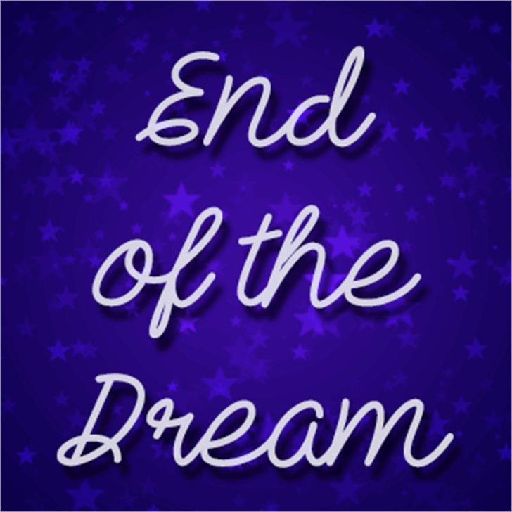 End of the dream Font blackboard text