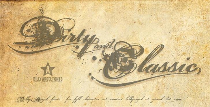 Dirty and Classic font by Billy Argel