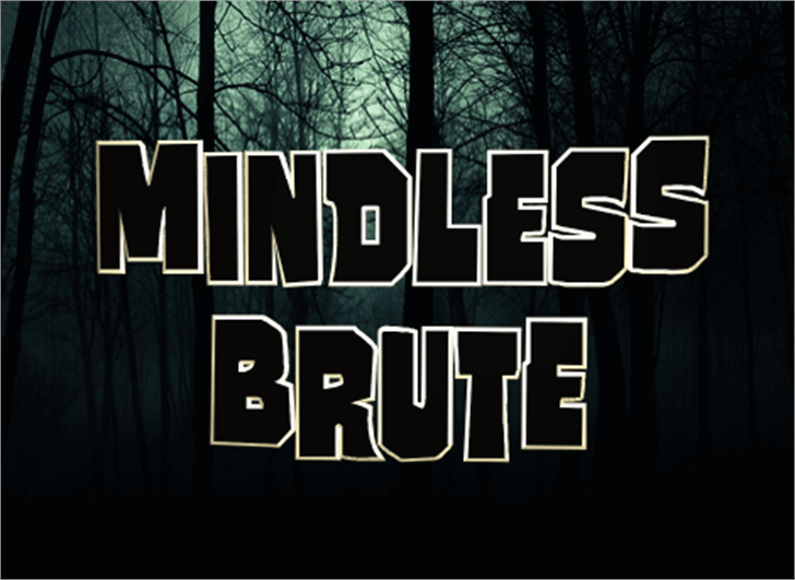 Mindless Brute Font design text