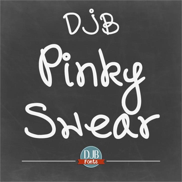 DJB Pinky Swear Font handwriting blackboard
