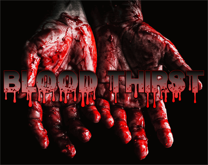 Blood Thirst Font poster art