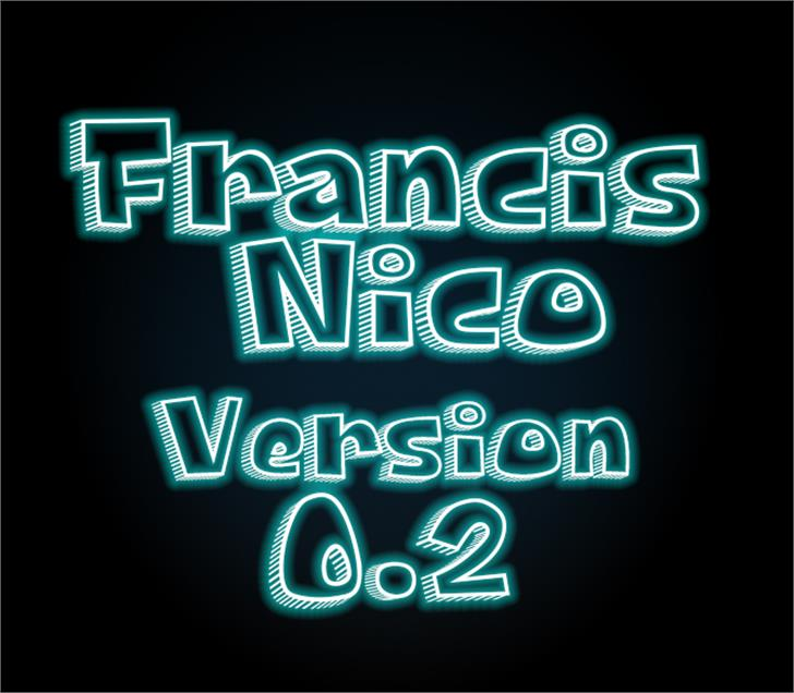 Francis Nico V 0.2 Font text typography