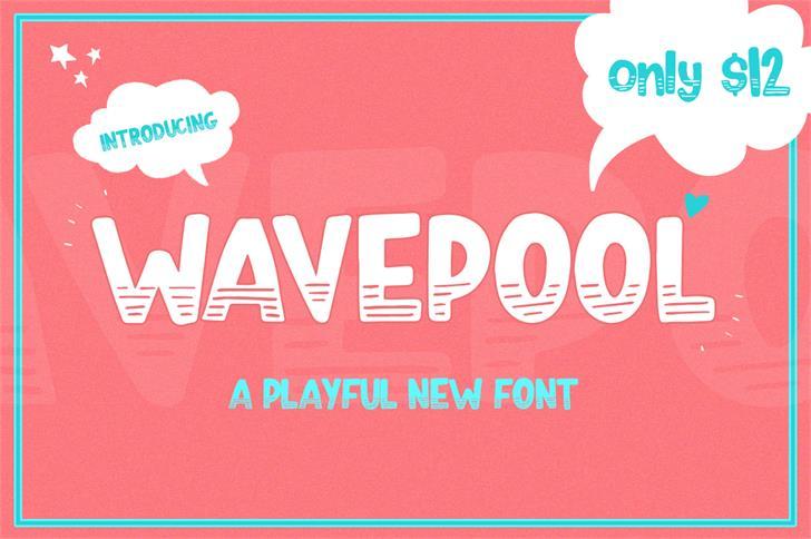 Wavepool Font a playful new font