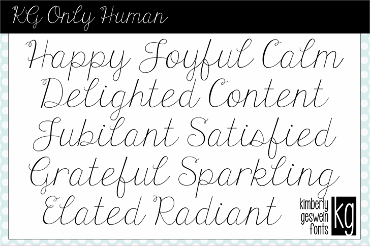 KG Only Human Font handwriting text