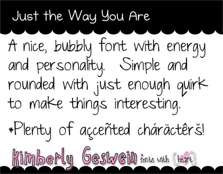 Just The Way You Are font by Kimberly Geswein