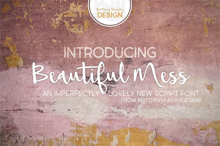 Beautiful Mess Font handwriting text