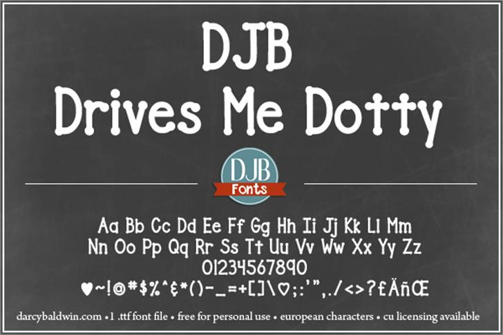 DJB Drives Me Dotty font by Darcy Baldwin Fonts
