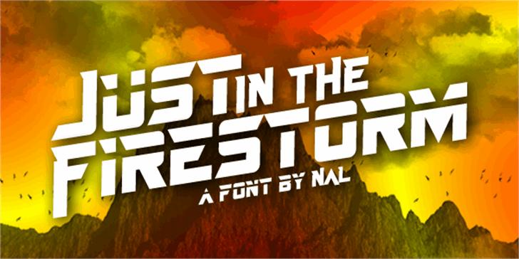 Just In The Firestorm Font screenshot poster