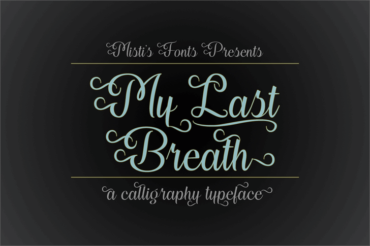 My Last Breath Font poster