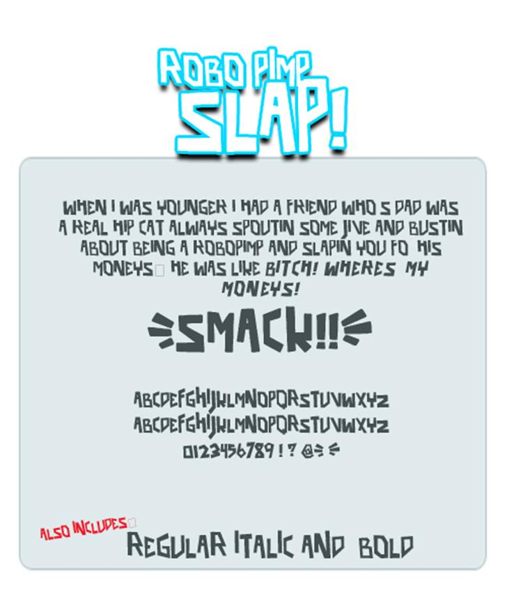 robo pimp slap font by Press Gang Studios
