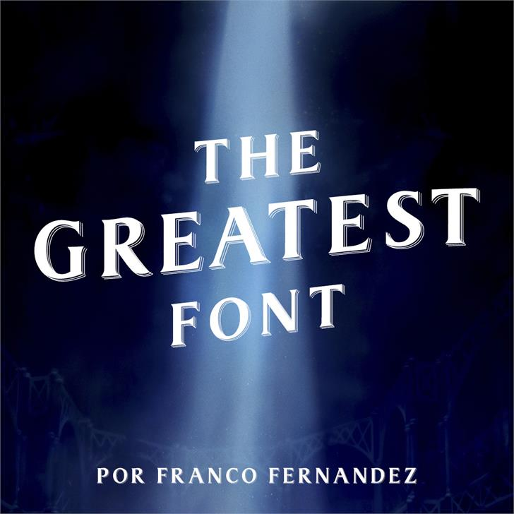 The Greatest Font by FZ Fonts