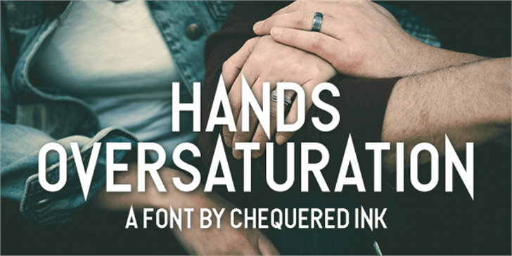 Hands Oversaturation font by Chequered Ink