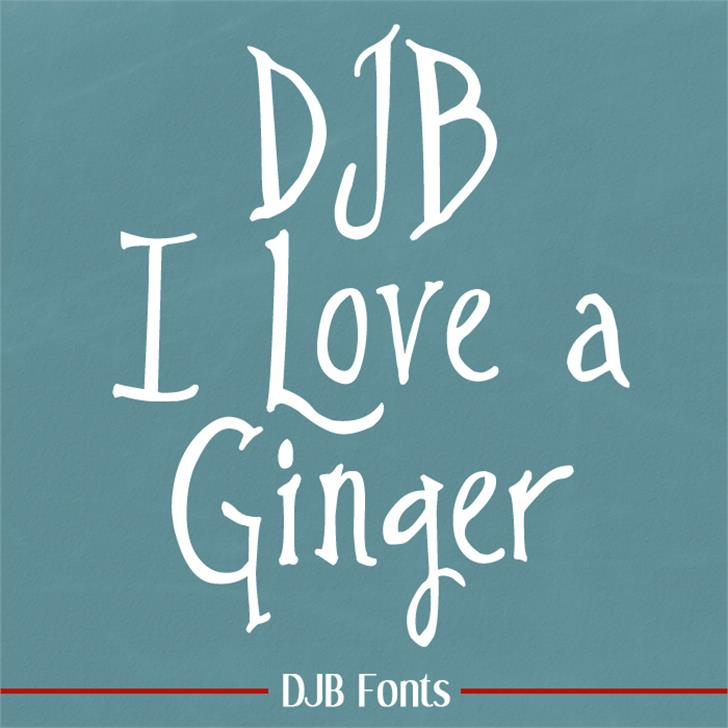 DJB I Love a Ginger Font blackboard handwriting