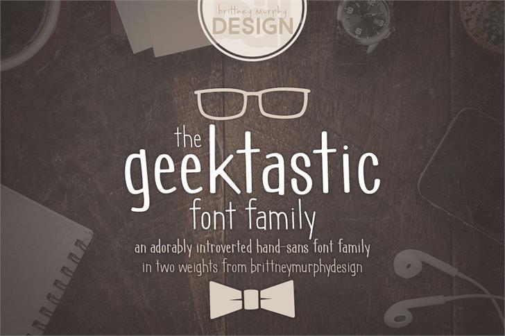 geektastic font by Brittney Murphy Design