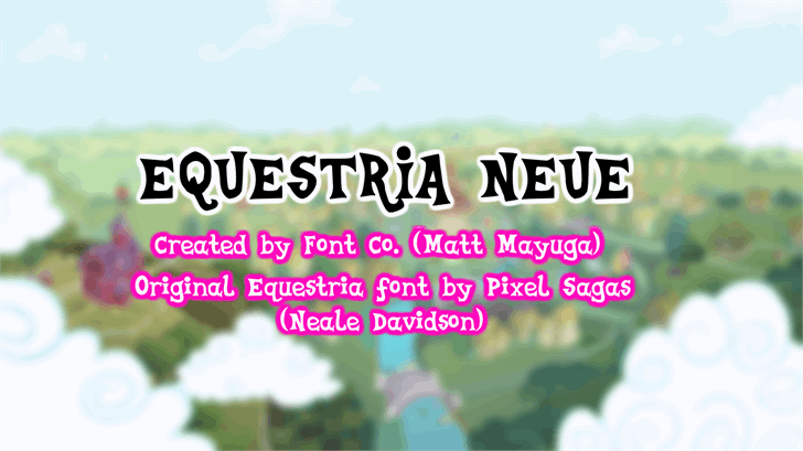 Equestria Neue font by Font Co.