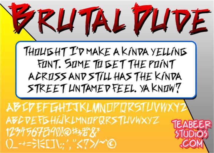 Brutal Dude font by Press Gang Studios