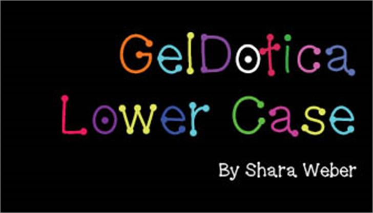 GelDoticalowercase Font screenshot design