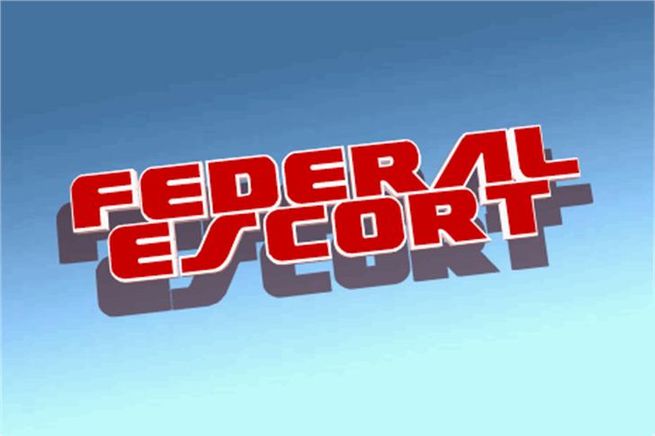 Federal Escort Font sign