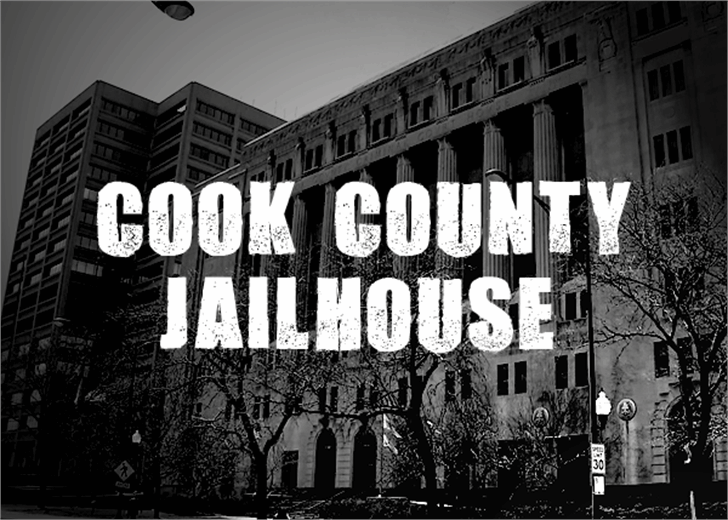 Cook County Jailhouse Font building outdoor