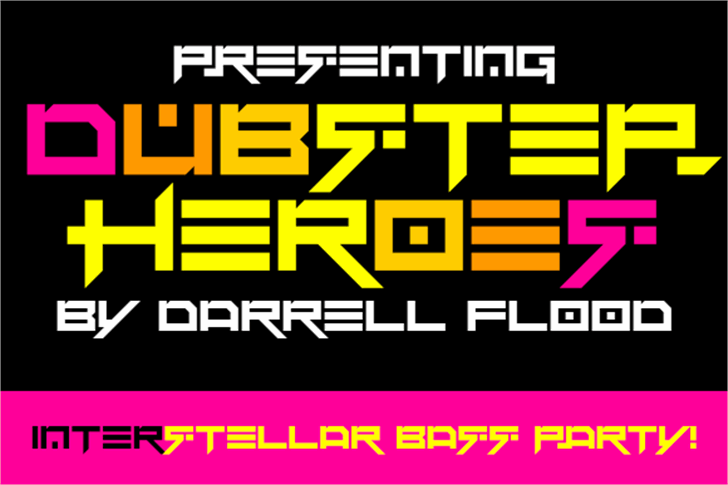 Dubstep heroes Font screenshot poster