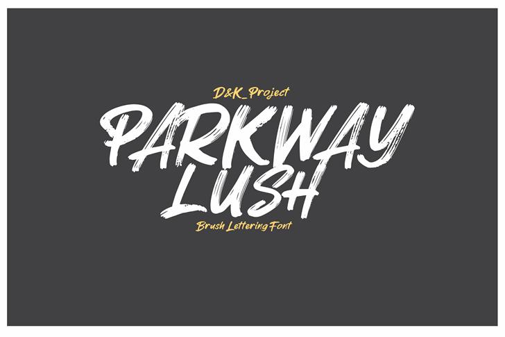 Parkway Lush Font design typography