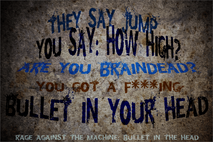 Bullet In Your Head Font handwriting text