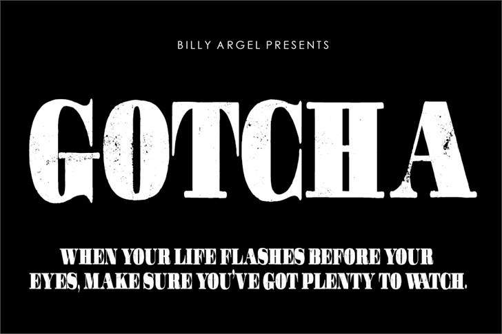 GOTCHA PERSONAL USE Font text poster