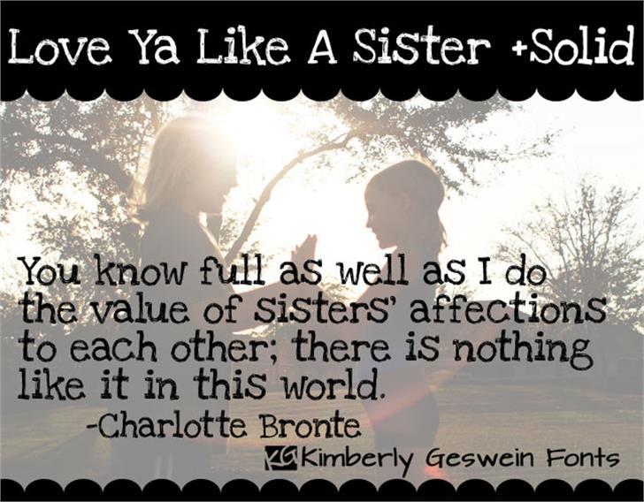 Love Ya Like A Sister font by Kimberly Geswein