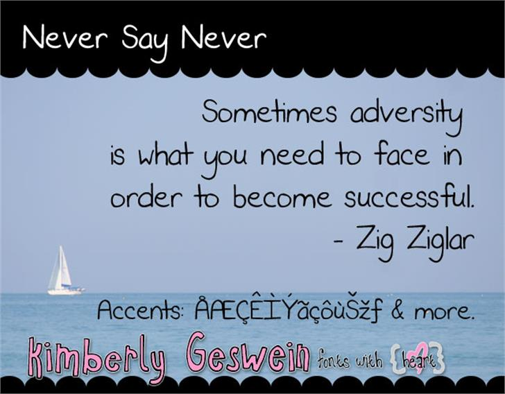 Never Say Never font by Kimberly Geswein