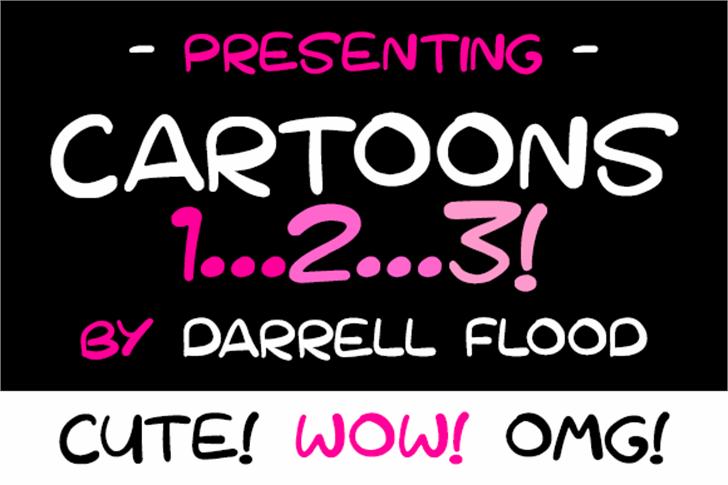 Cartoons 123 font by Darrell Flood