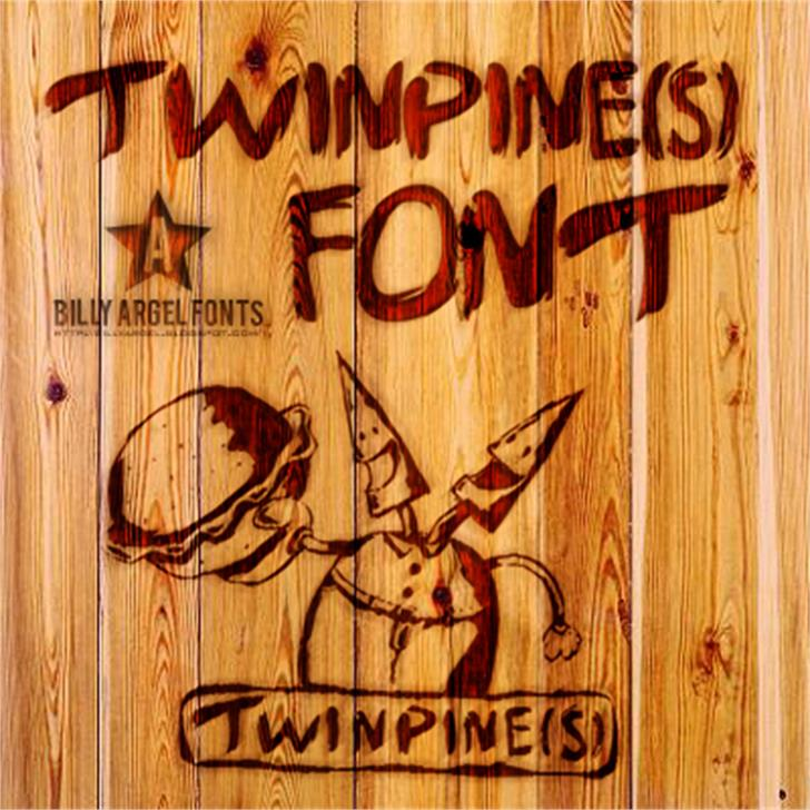 TWINPINES font by Billy Argel