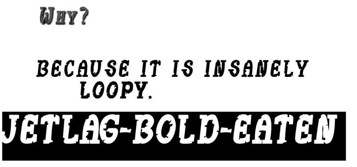 JetLag Eaten Font text font