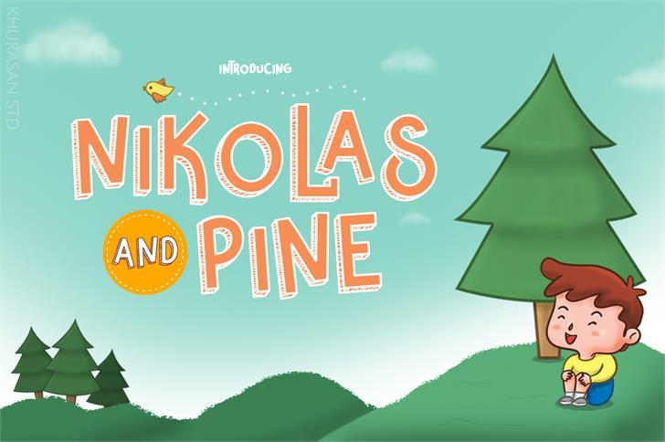 Nikolas & Pine Font poster
