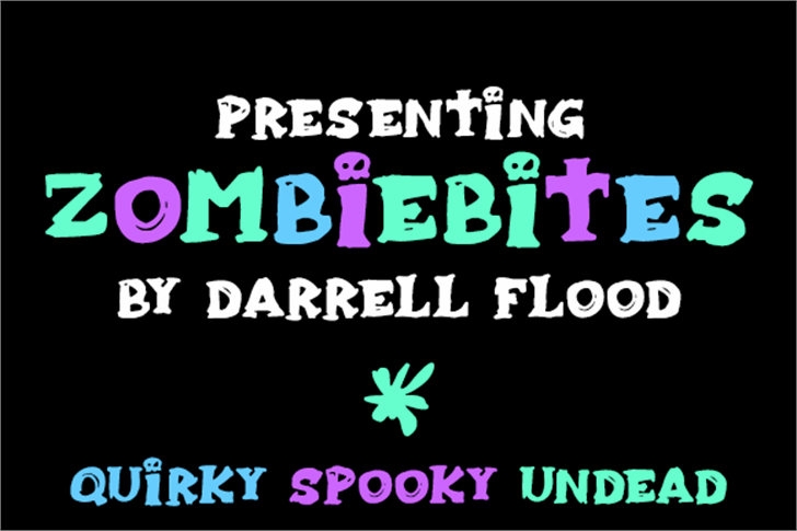 Zombiebites font by Darrell Flood
