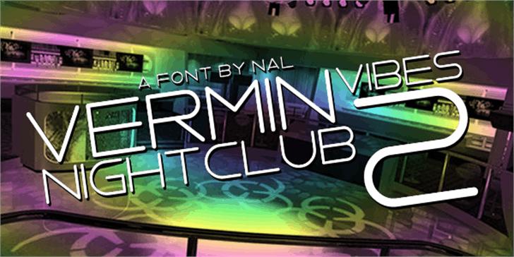 Vermin Vibes 2 Nightclub Font indoor screenshot
