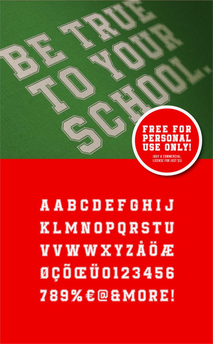 Be True To Your School Font screenshot poster