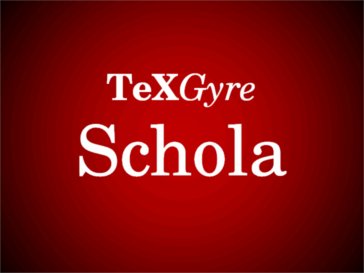 TeXGyreSchola font by GUST e-foundry