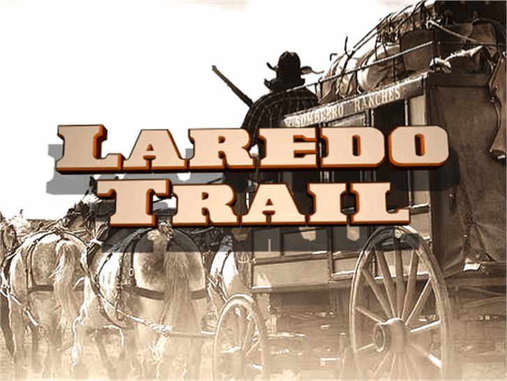 Laredo Trail Font outdoor horse