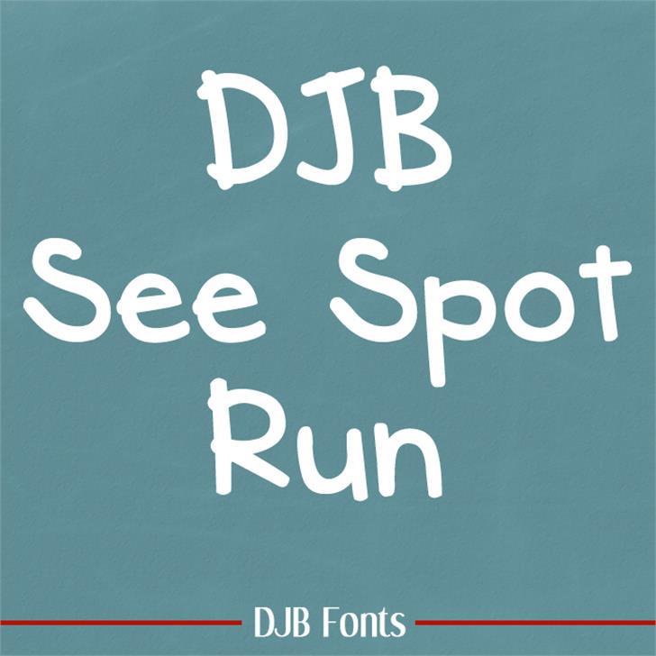 DJB See Spot Run Font handwriting font