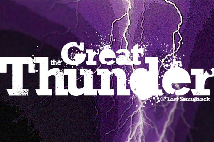 The Great Thunder font by Last Soundtrack