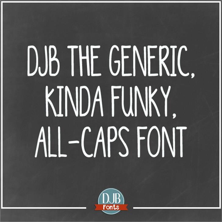 DJB Generic Kinda Funky All Cap Font text screenshot