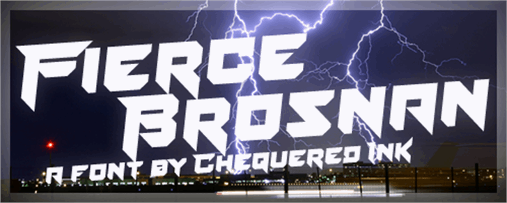 Fierce Brosnan font by Chequered Ink