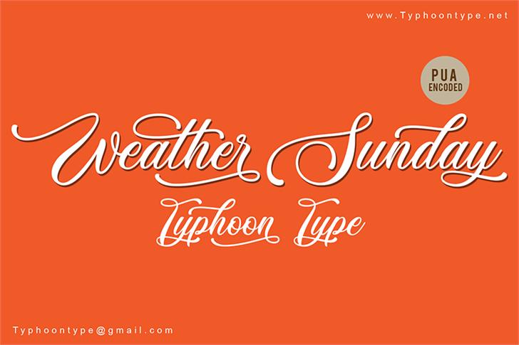 Weather Sunday - Personal Use font by Typhoon Type - Suthi Srisopha