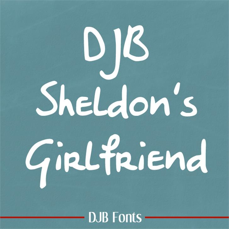 DJB Sheldon's Girlfriend Font handwriting blackboard