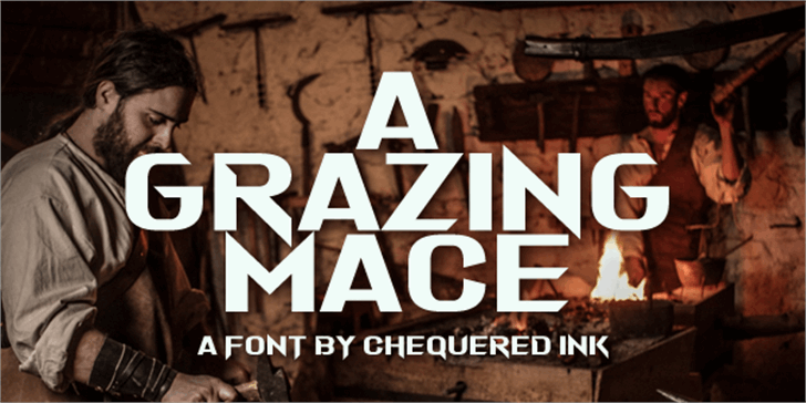 A Grazing Mace font by Chequered Ink