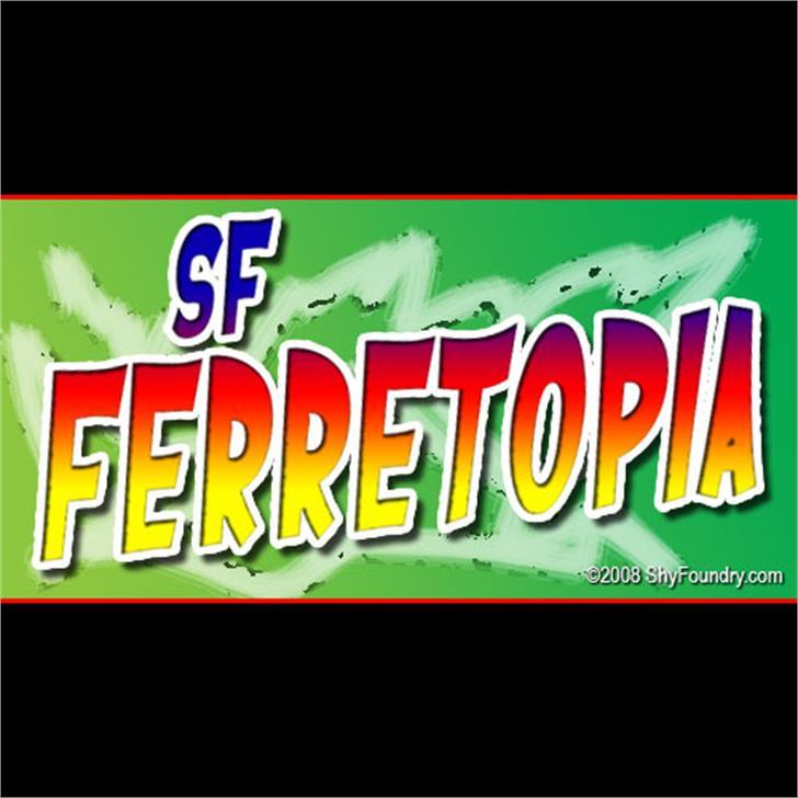 SF Ferretopia font by ShyFoundry