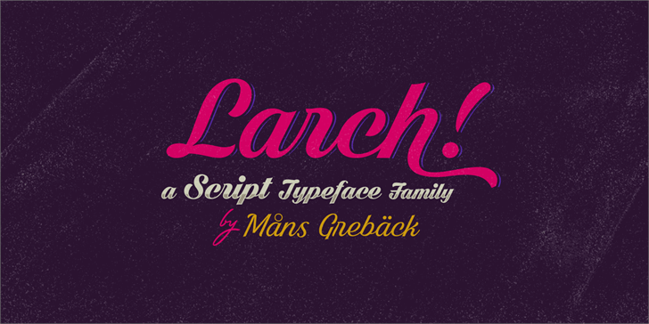 Black Larch PERSONAL USE ONLY Font design book