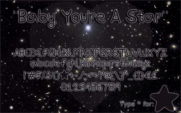 Baby, You're A Star Font text typography